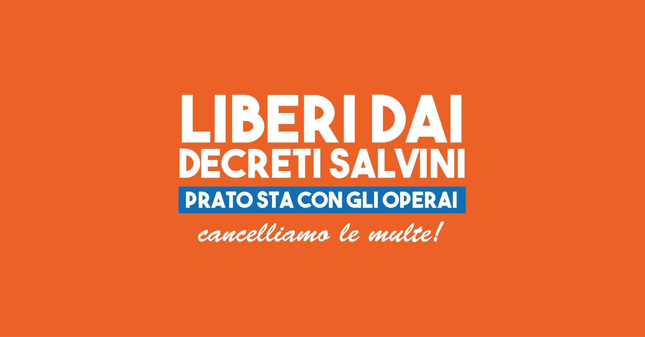 Il 18 gennaio a Prato la marcia per la libertà. Per i diritti del lavoro e la democrazia, contro i decreti Salvini